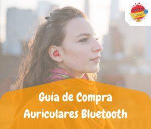 Comparativa de los mejores auriculares inalambricos bluetooth