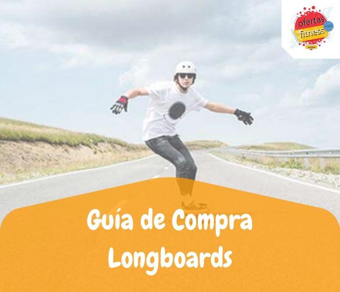 Comparativa de los mejores longboards y skateboards