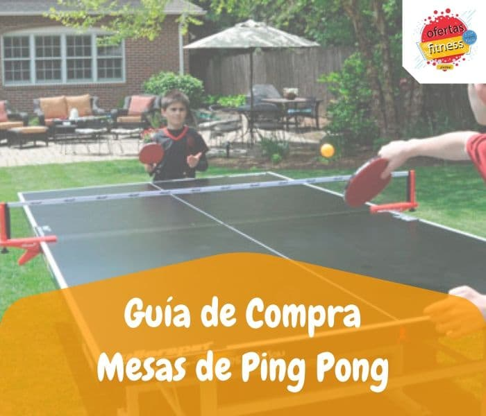 Comparativa de los mejores mesa de ping pong