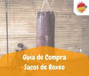 Guia de compra de los mejores sacos de boxeo