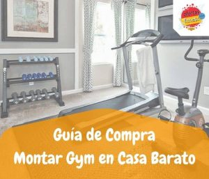 Montar gym en casa barato