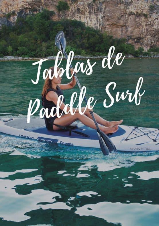 Tablas de paddle surf o paddle board