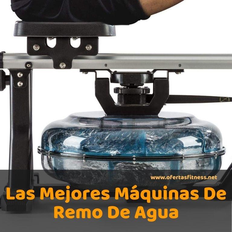 Las Mejores Máquinas De Remo De Agua